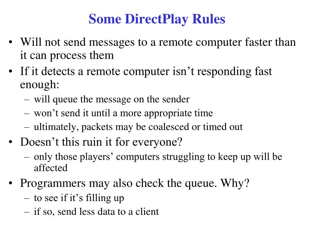 Some DirectPlay Rules