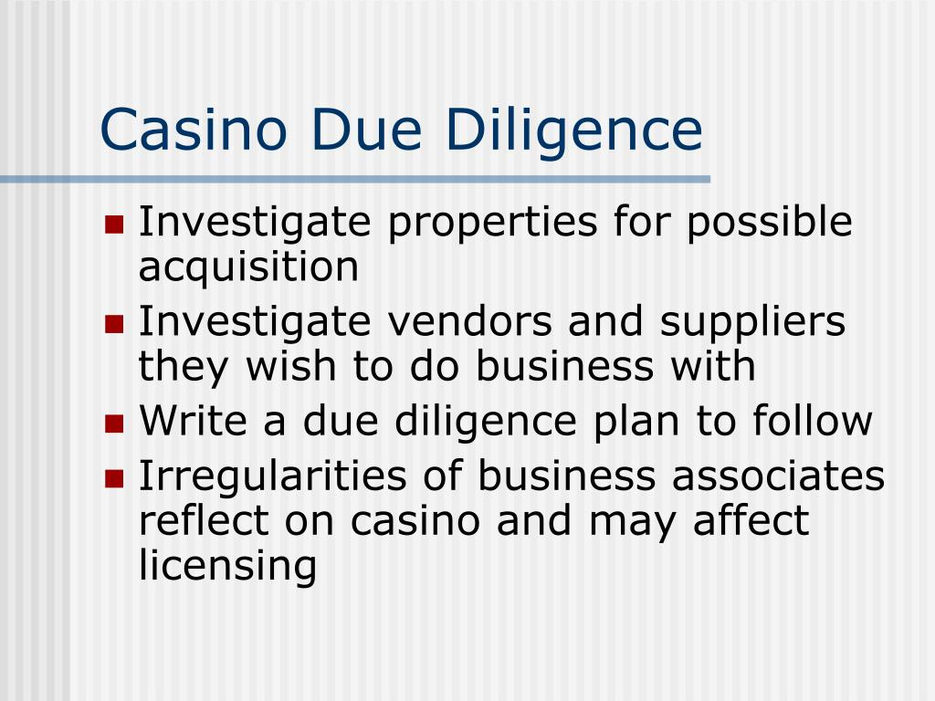 Casino Due Diligence
