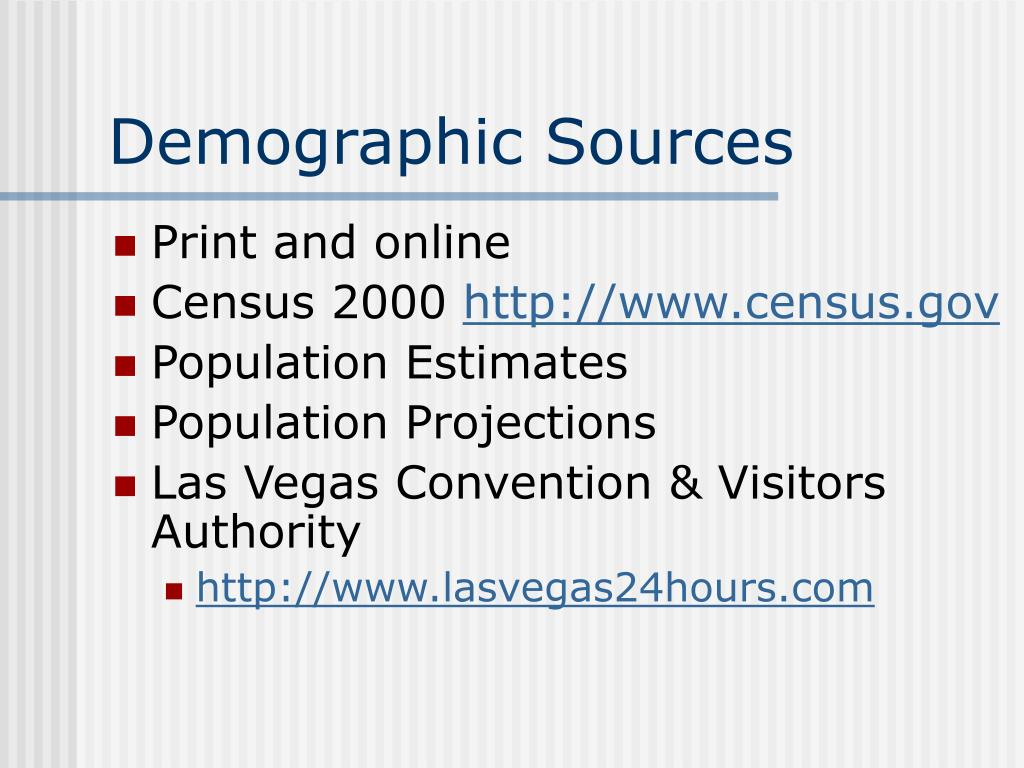 Demographic Sources