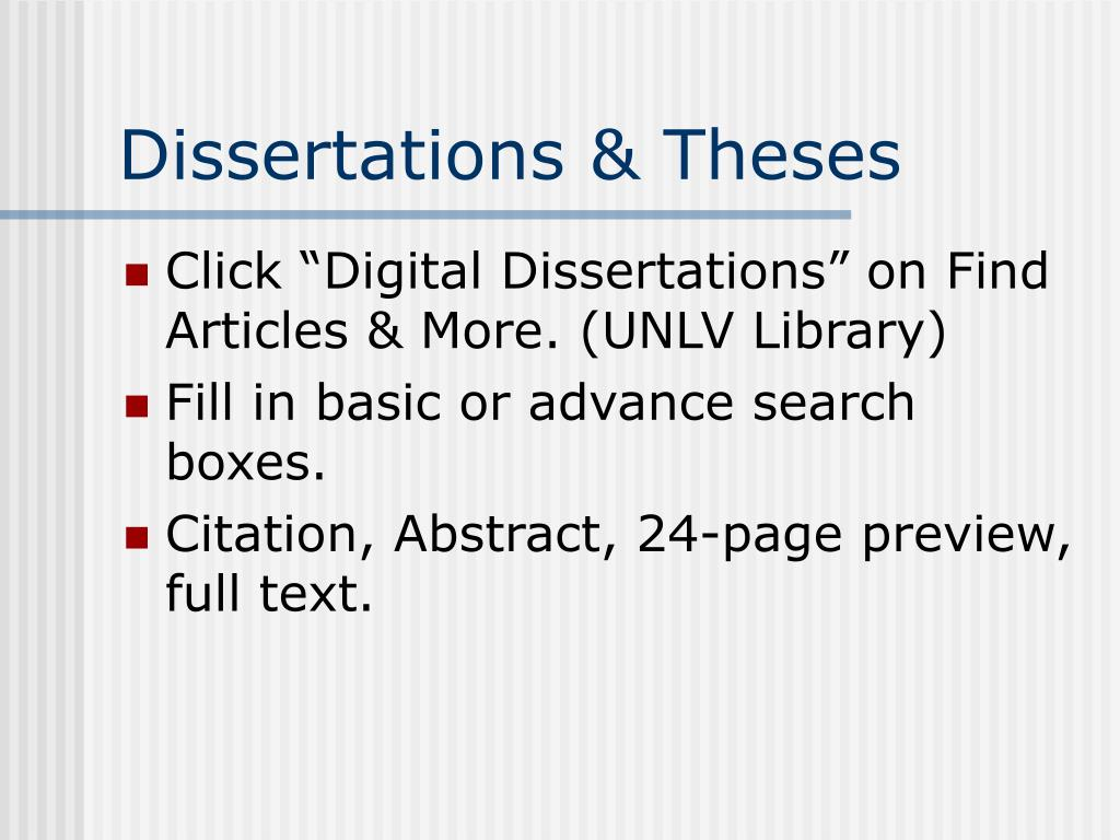 "Click ""Digital Dissertations"" on Find Articles & More. (UNLV Library)"