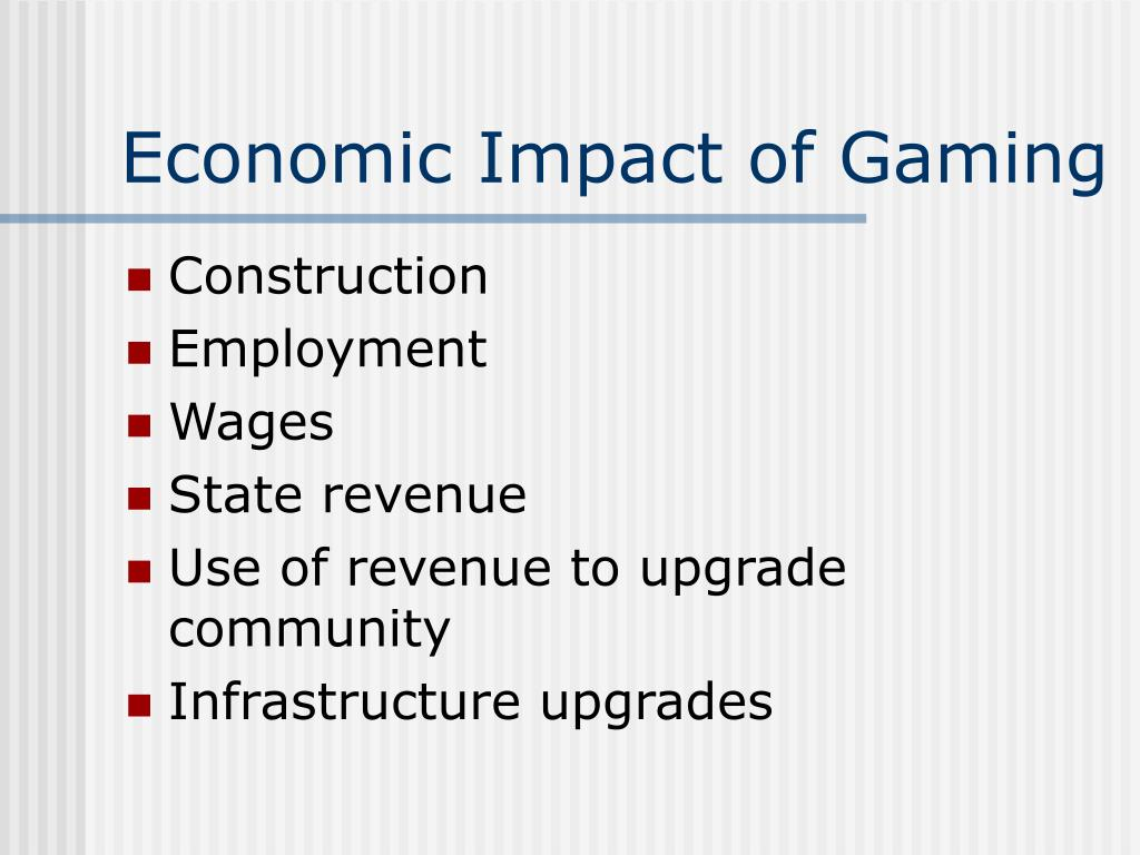 Economic Impact of Gaming