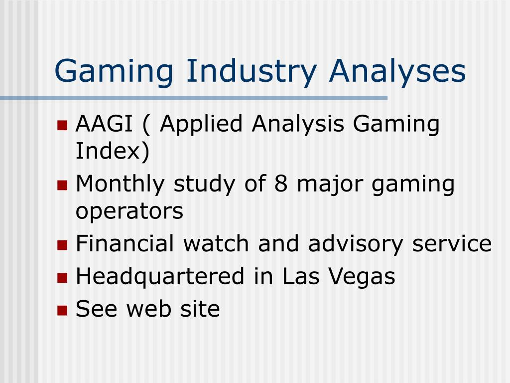 Gaming Industry Analyses