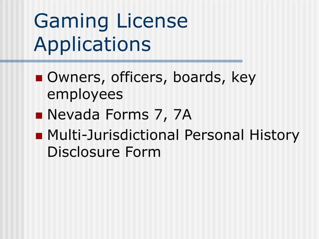 Gaming License Applications