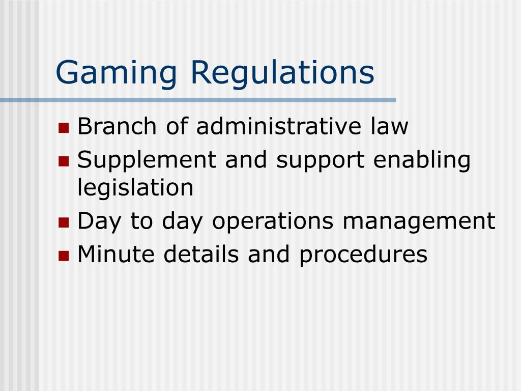 Gaming Regulations