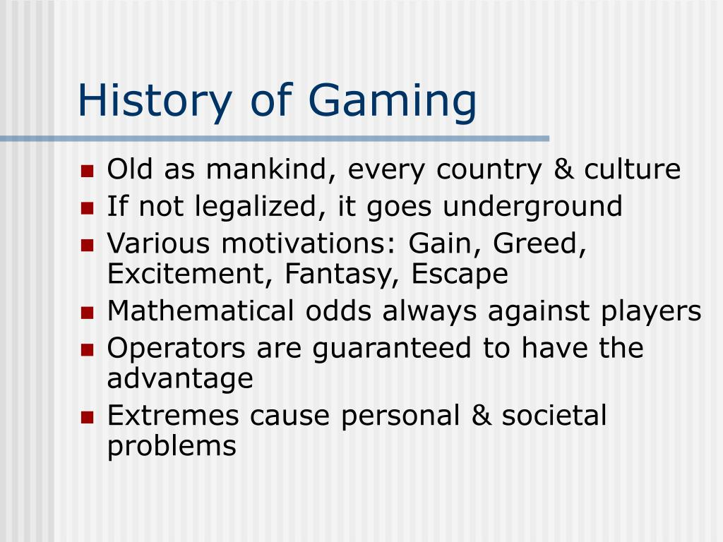 History of Gaming