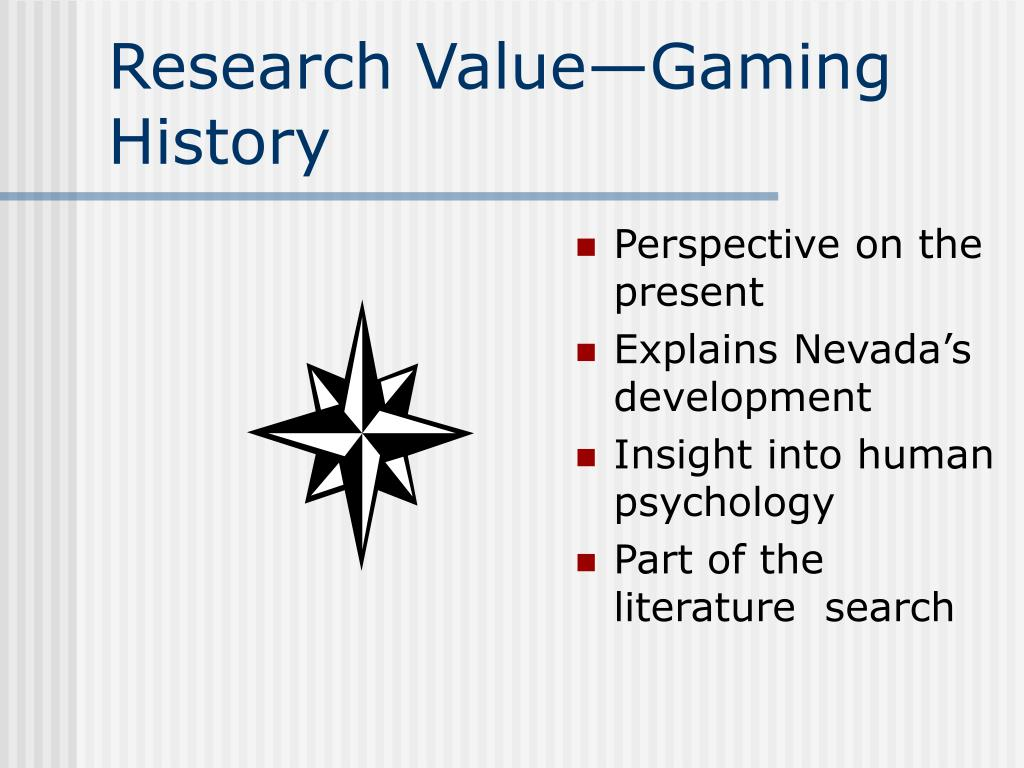 Research Value—Gaming History