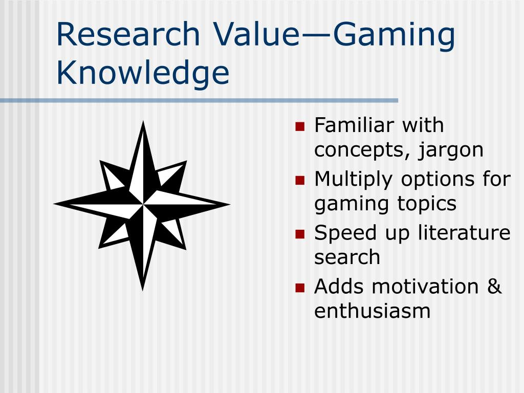 Research Value—Gaming Knowledge