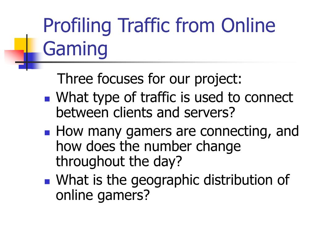 Profiling Traffic from Online Gaming