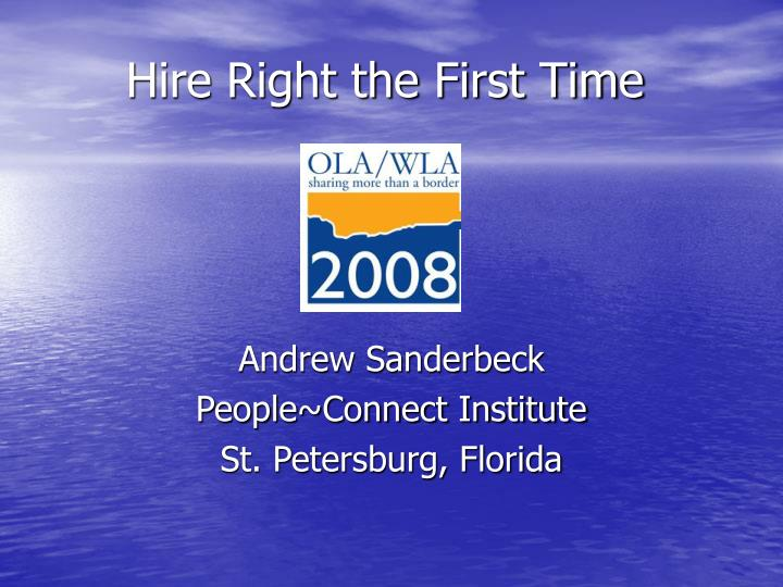 Hire right the first time