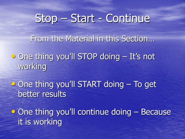 Stop – Start - Continue