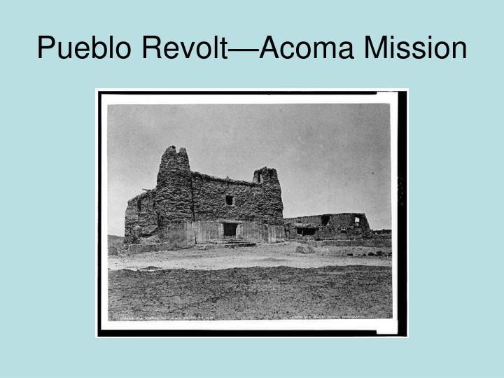 Pueblo Revolt—Acoma Mission