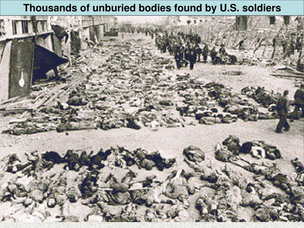 Thousands of unburied bodies found by U.S. soldiers