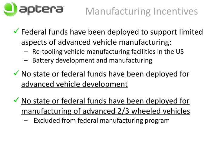 Manufacturing Incentives