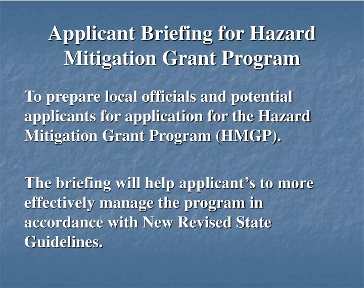 Applicant Briefing for Hazard Mitigation Grant Program