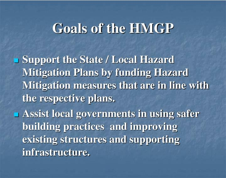 Goals of the HMGP