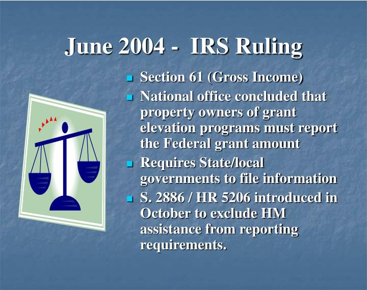 June 2004 -  IRS Ruling