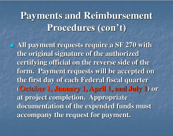 Payments and Reimbursement Procedures (con't)