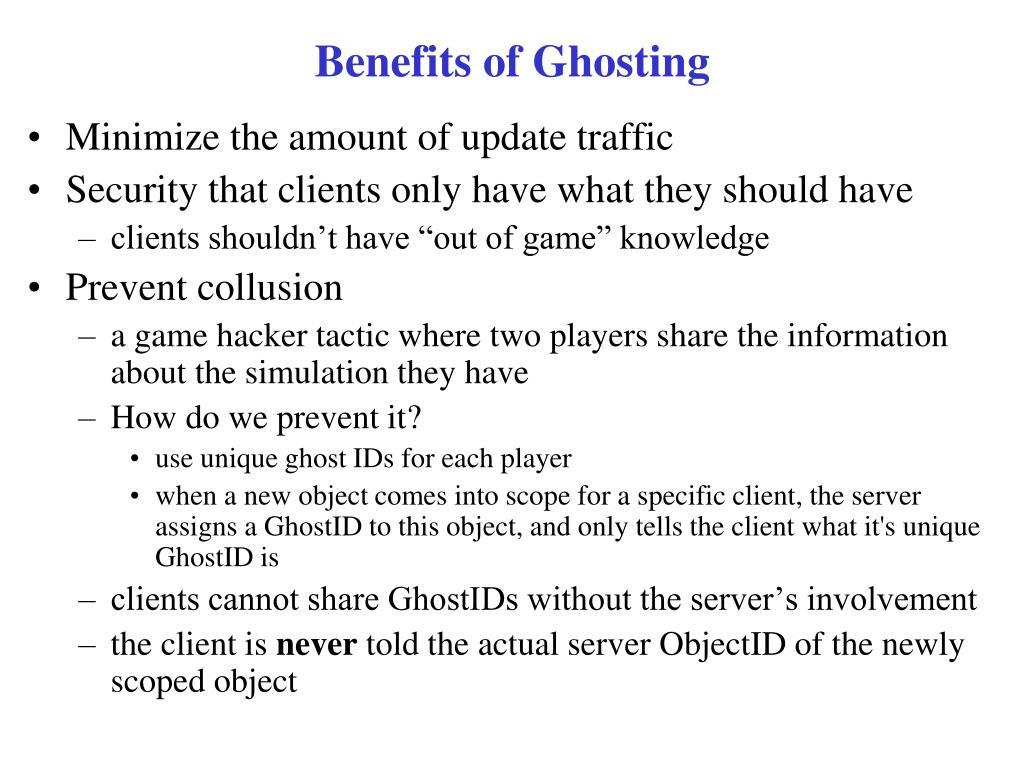 Benefits of Ghosting