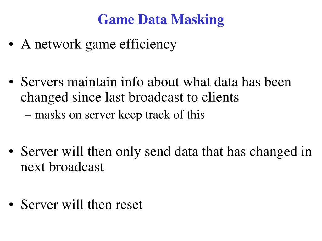 Game Data Masking