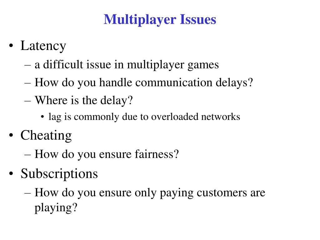 Multiplayer Issues