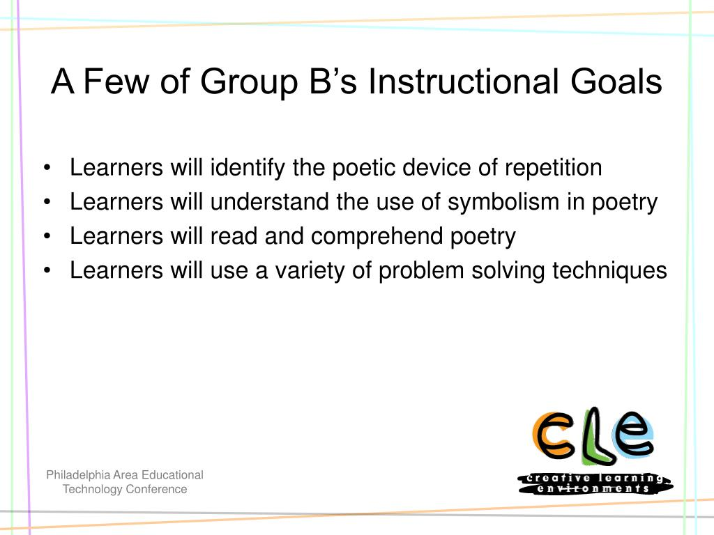 A Few of Group B's Instructional Goals