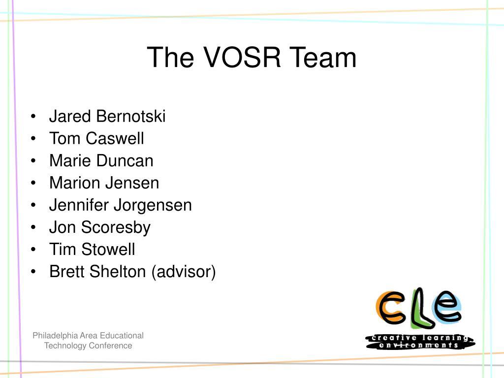 The VOSR Team