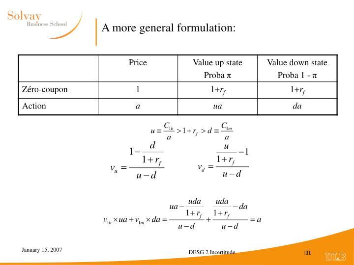 A more general formulation: