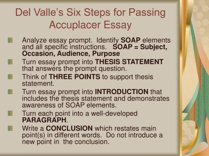 Del Valle's Six Steps for Passing Accuplacer Essay
