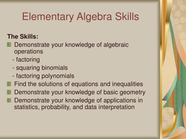 Elementary Algebra Skills