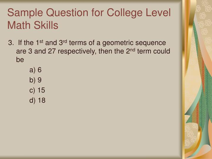 Sample Question for College Level Math Skills