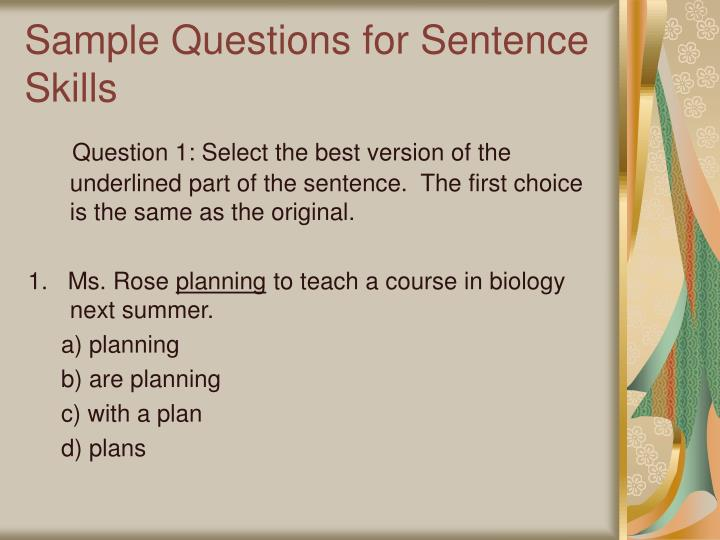 Sample Questions for Sentence Skills