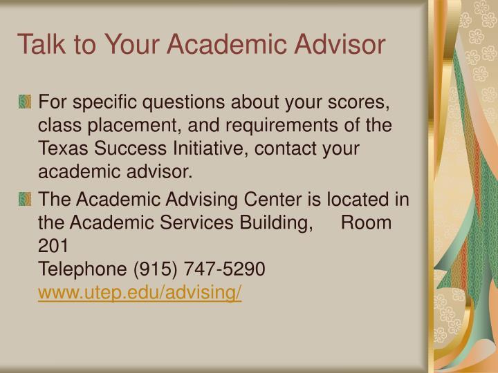 Talk to Your Academic Advisor