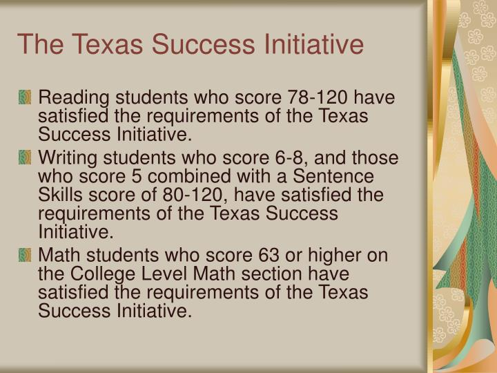 The Texas Success Initiative