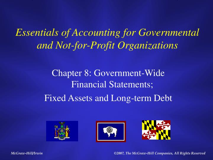 government and not for profit accounting By emphasizing concepts, rather than rules and procedures, granof's government and not-for-profit accounting, 6th edition ensures that students will gain insight into how and why the issues may have.