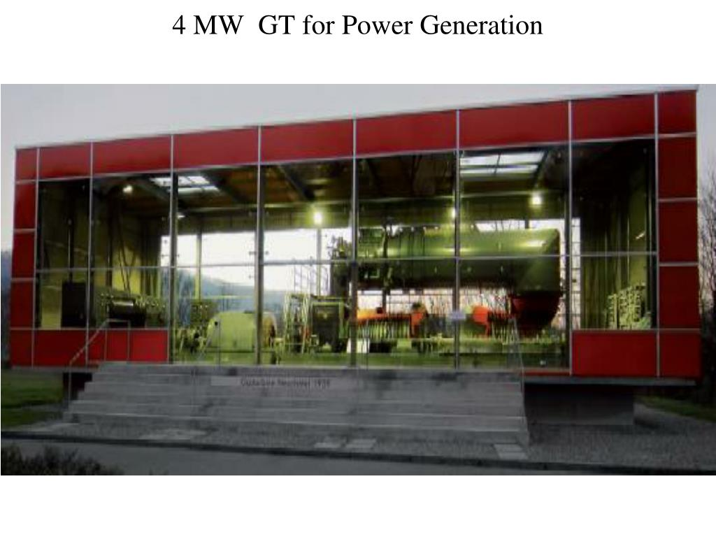 4 MW  GT for Power Generation