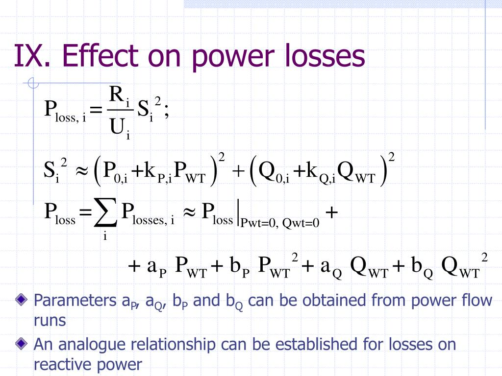 IX. Effect on power losses