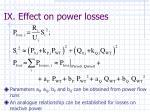 ix effect on power losses