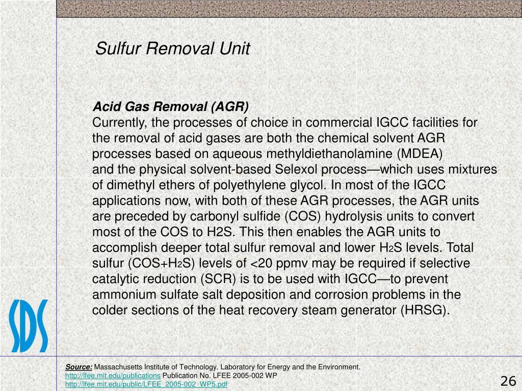 Sulfur Removal Unit