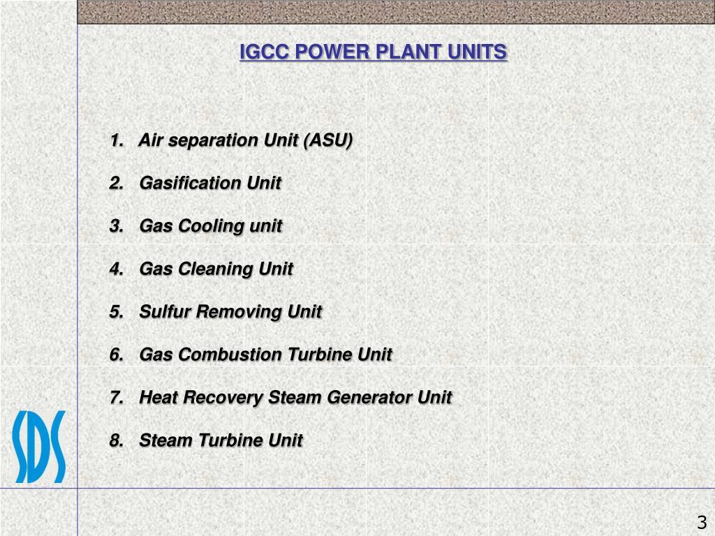 IGCC POWER PLANT UNITS