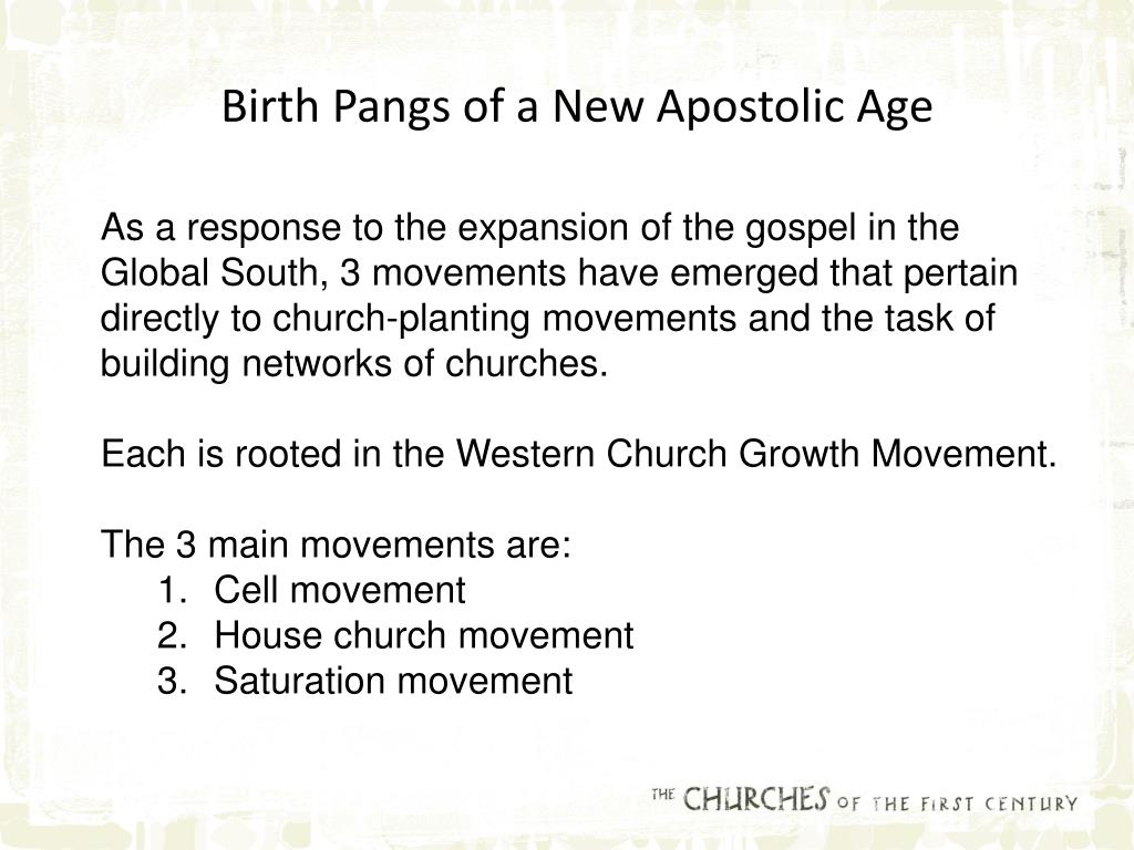 Birth Pangs of a New Apostolic Age