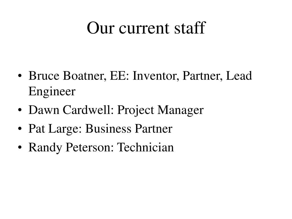 Our current staff