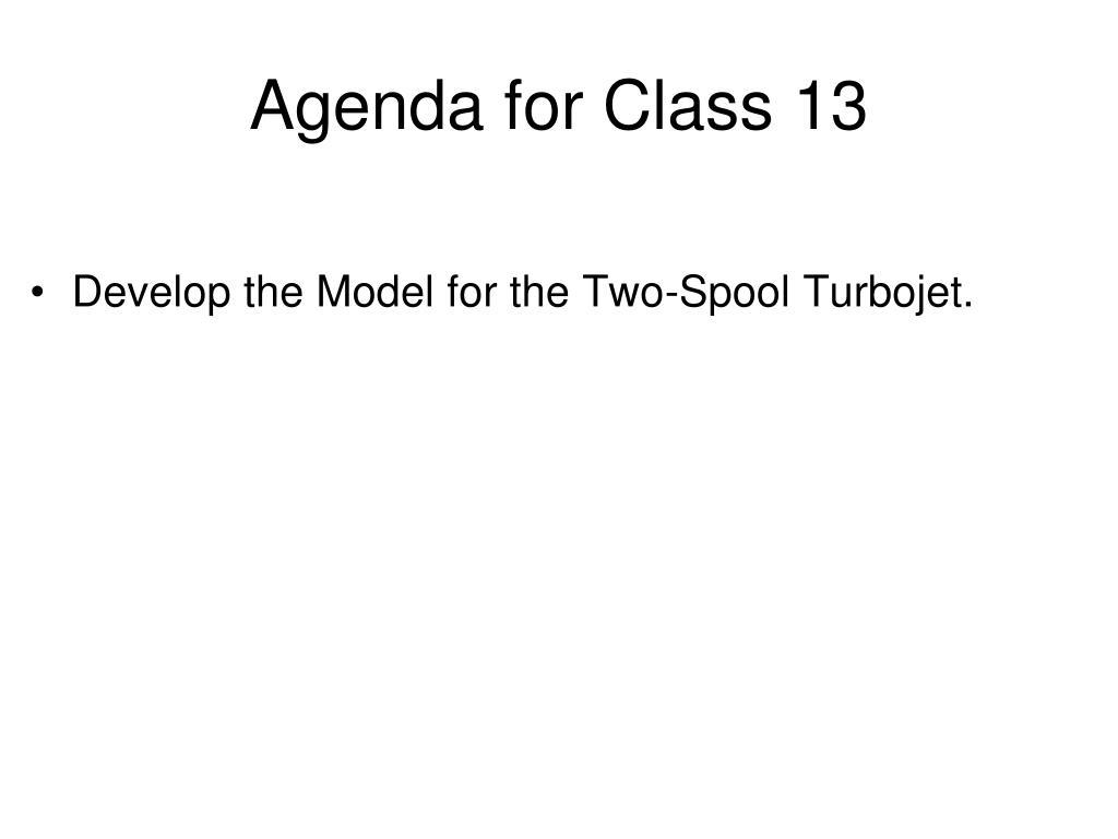 Agenda for Class 13