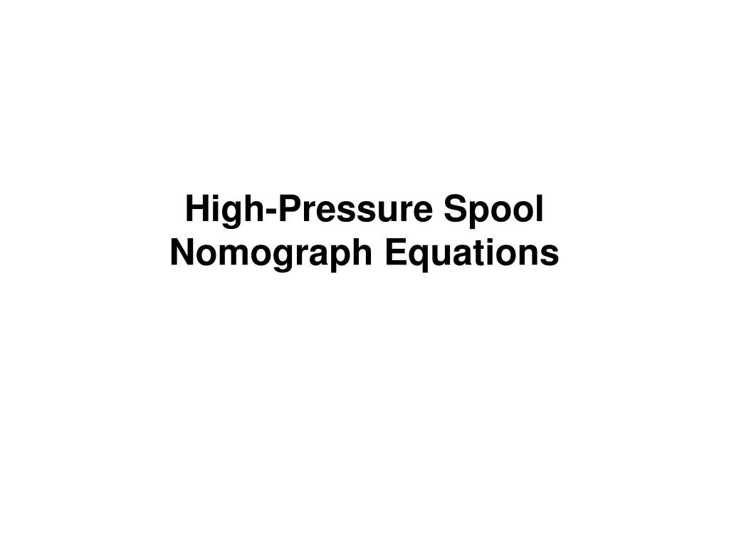 High-Pressure Spool Nomograph Equations