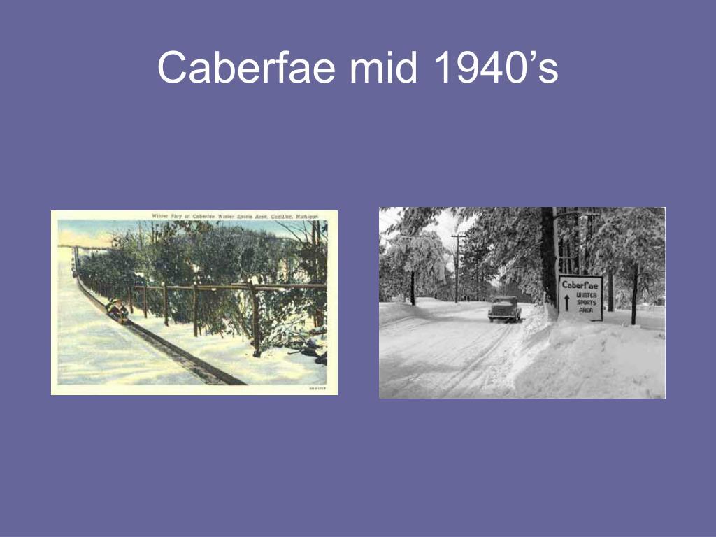 Caberfae mid 1940's