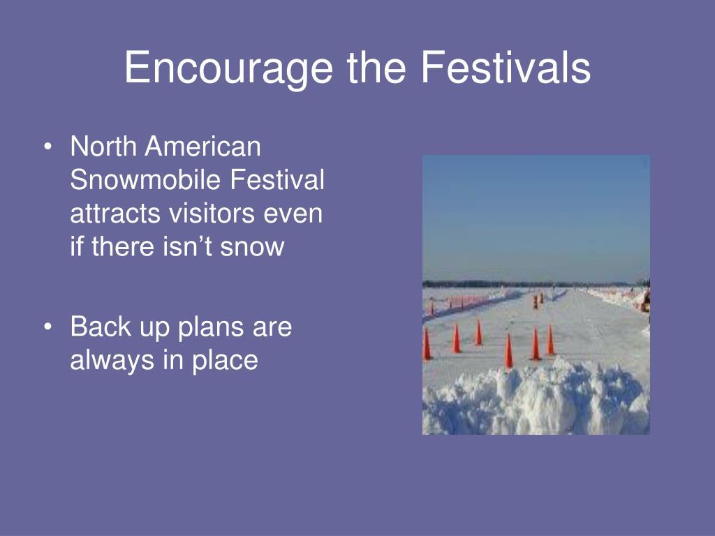 Encourage the Festivals