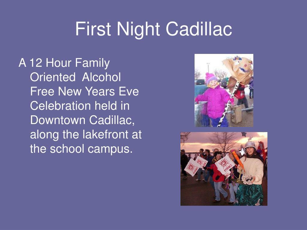 First Night Cadillac