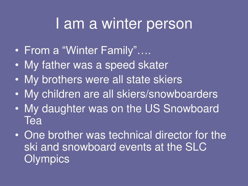 I am a winter person