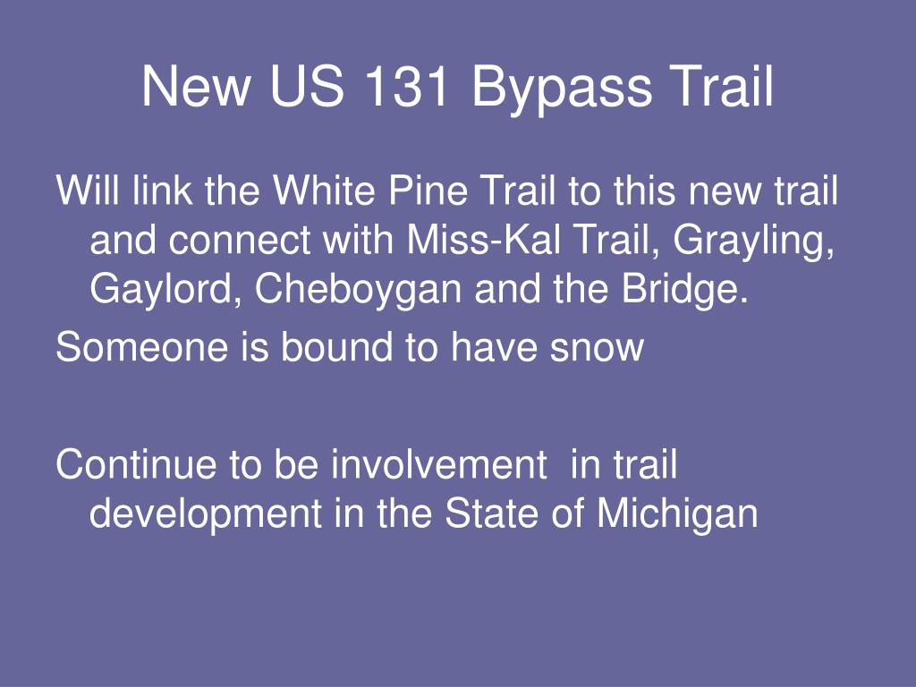 New US 131 Bypass Trail