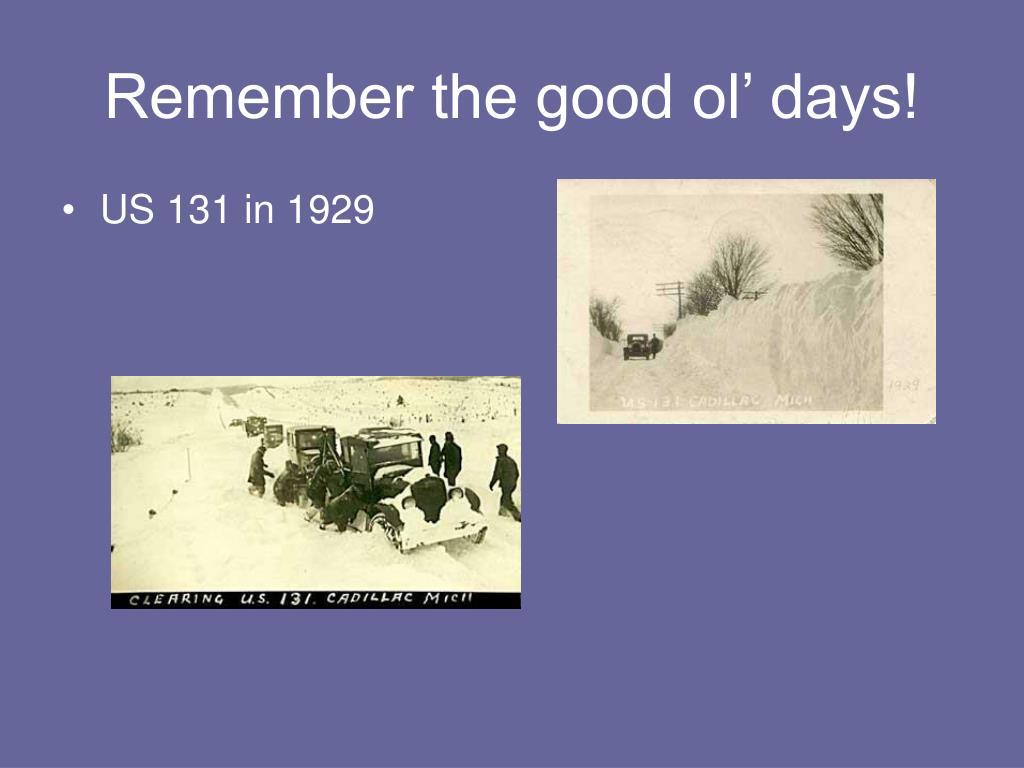 Remember the good ol' days!
