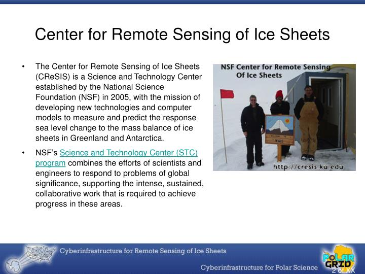 Center for remote sensing of ice sheets